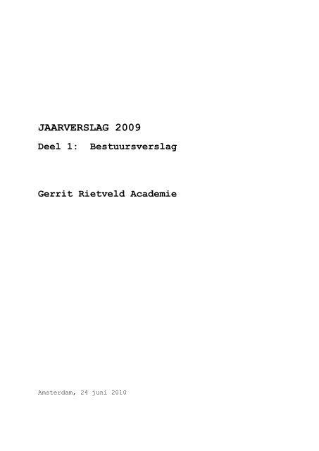 JAARVERSLAG 2009 - Gerrit Rietveld Academie
