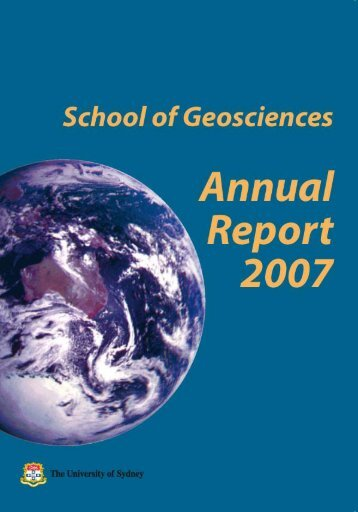 2007 Annual Report - School of Geosciences - The University of ...