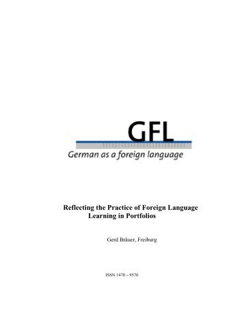Reflecting the Practice of Foreign Language Learning ... - GFL-Journal