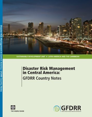 Disaster Risk Management in Central America: GFDRR Country Notes