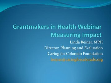 Linda Reiner Presentation - Grantmakers In Health