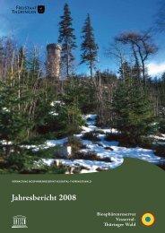 Jahresbericht 2008 - Biosphärenreservat Vessertal-Thüringer Wald