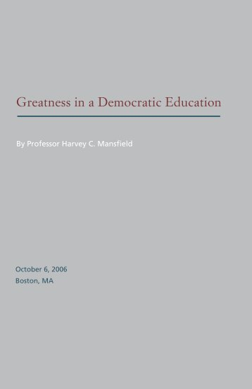 Greatness in a Democratic Education - The American Council of ...