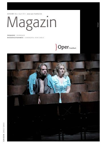 Opernmagazin März / April 2013 - Oper Frankfurt