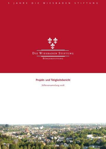Projekt- und Tätigkeitsbericht - Die Wiesbaden Stiftung