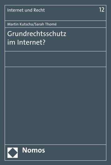 Grundrechtsschutz im Internet? - Nomos Verlagsgesellschaft