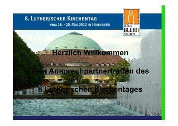 ney@selk-kirchentag.de - 8. Lutherischer Kirchentag der SELK