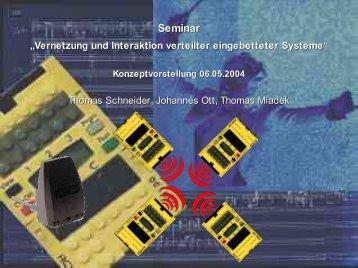 """Seminar """"Vernetzung und Interaktion verteilter eingebetteter Systeme"""""""