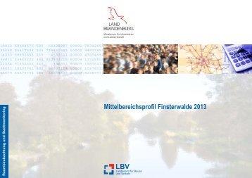 Mittelbereichsprofil Finsterwalde 2013 - LBV - Land Brandenburg