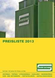 Preisliste 2013 - XAVER SCHMID GmbH & Co. Bauunternehmen KG