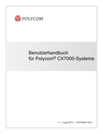 Benutzerhandbuch für Polycom® CX7000-Systeme, version 1.0.2