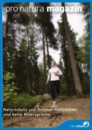 Naturschutz und Outdoor-Aktivitäten sind keine ... - Pro Natura