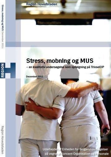 Stress, mobning og MUS - Enheden for Brugerundersøgelser