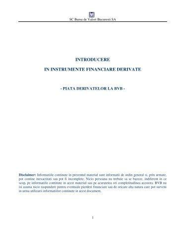 introducere in instrumente financiare derivate - Bursa de valori ...