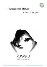 Appassionati alla luce - - Passion for light - Ruggiu srl