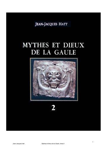 Jean Jacques hatt Mythes et dieux de la Gaule, tome II 1