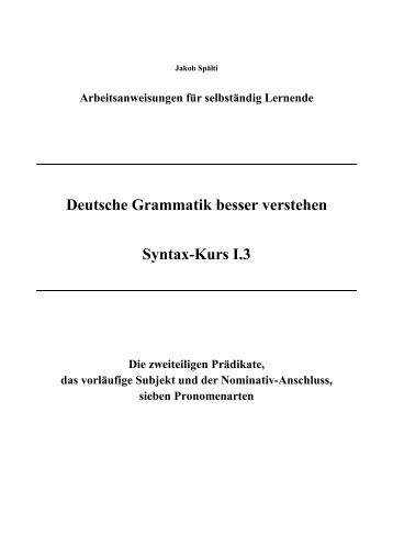 Deutsche Grammatik besser verstehen Syntax ... - deutschkurse.ch