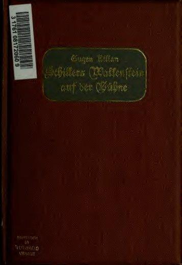 Schillers Wallenstein auf der Bühne, Beiträge zum Probleme der ...