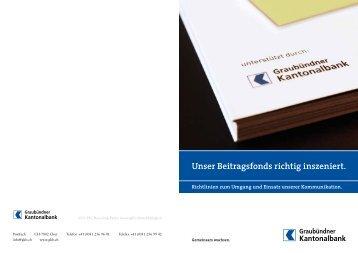 Unser Beitragsfonds richtig inszeniert. - Graubündner Kantonalbank