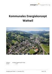 Kommunales Energiekonzept Wattwil - Gemeinde Wattwil