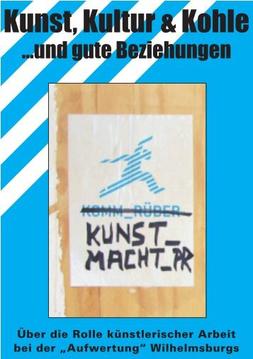 Broschüre Kopie.indd - Kunst, Kultur & Kohle … und gute ...