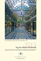 Tag des offenen Denkmals 2013 - Denkmalpflege Baden-Württemberg