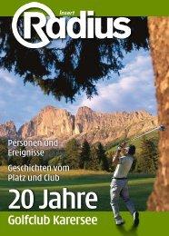 + Insert: 20 Jahre Golfclub Karersee - Mediaradius