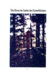 Das Kreuz im Garten des Karmelklosters / Familien 1944 in ...