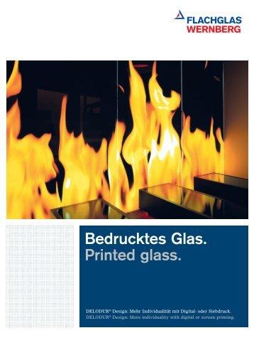 Produktbroschüre Bedrucktes Glas - FLACHGLAS Wernberg