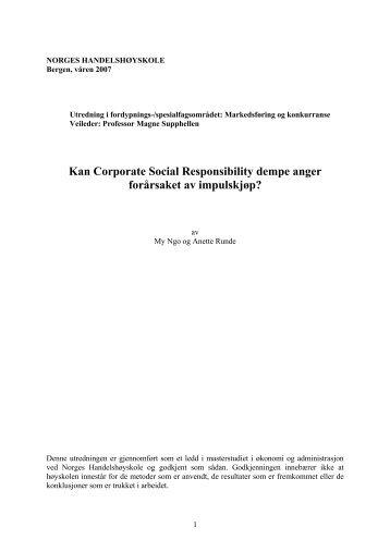 Kan Corporate Social Responsibility dempe anger forårsaket av ...