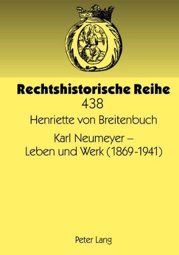 Karl Neumeyer - Leben und Werk (1869-1941) - Peter Lang