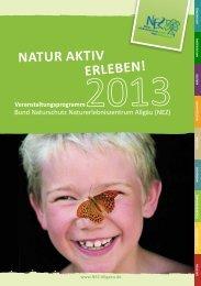 Jahresprogramm 2013 - Bund Naturschutz Naturerlebniszentrum ...