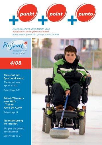 +punkt 4/2008 (pdf, 5.6mb) - PLUSPORT Behindertensport Schweiz