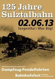125 Jahre Sulztalbahn 125 Jahre Sulztalbahn Bahnhofsfestmit ...
