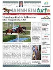 Rennbahnzeitung Mannheimturf Ausgabe April 2013 zum Badenia