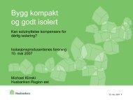 Bygg kompakt og godt isolert - Isolasjonsprodusentenes Forening
