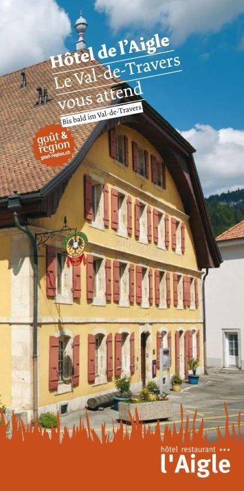 Hôtel de l'Aigle Le Val-de-Travers vous attend