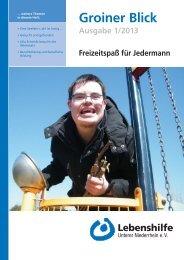 Groiner Blick Ausgabe 1/2013 - Lebenshilfe Unterer Niederrhein e.V.