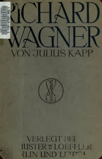 Richard Wagner, eine biographie - University of Toronto Libraries