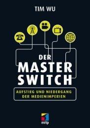 Der Master Switch - Verlagsgruppe Hüthig Jehle Rehm GmbH