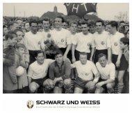 SCHWARZ UND WEISS - 1.Herren und Alte Herren des HTB