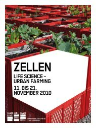 life science – urban farming 11. bis 21. november ... - hebbel am ufer