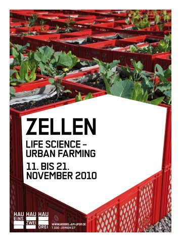life science – urban farming 11. bis 21. november ... - hebbel am ufer