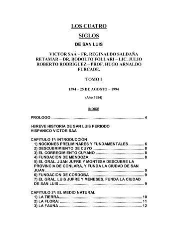 LOS CUATRO SIGLOS - Gobierno de San Luis