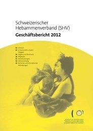 Geschäftsbericht (deutsch) - Schweizerischer Hebammenverband