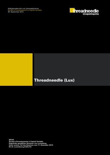 Threadneedle (Lux) Halbjahresbericht - TeleTrader.com