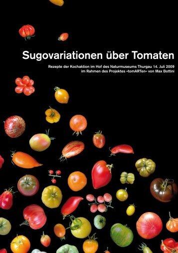Sugovariationen über Tomaten - tomARTen