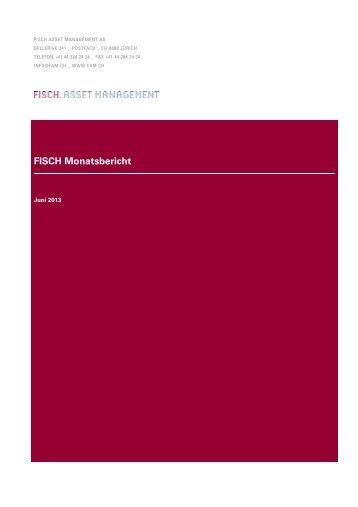 FISCH Monatsbericht - bei Fisch Asset Management