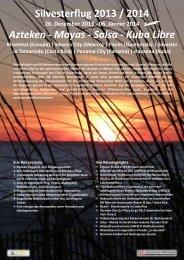 Silvesterflug 2013 / 2014 Azteken - Mayas - Salsa - Kuba Libre