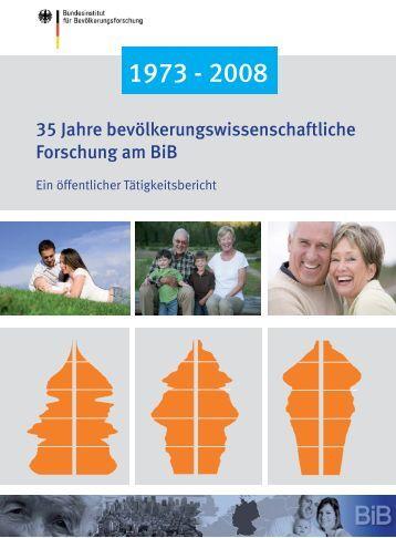35 Jahre bevölkerungswissenschaftliche Forschung am BiB